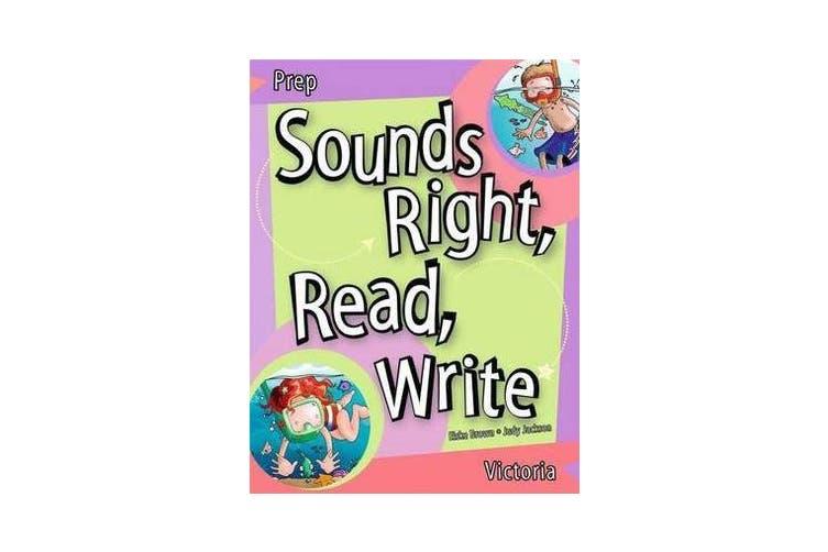 Sounds Right, Read, Write Victoria Prep - Victoria Prep