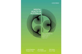Mental Health in Australia - Collaborative Community Practice, Third Edition