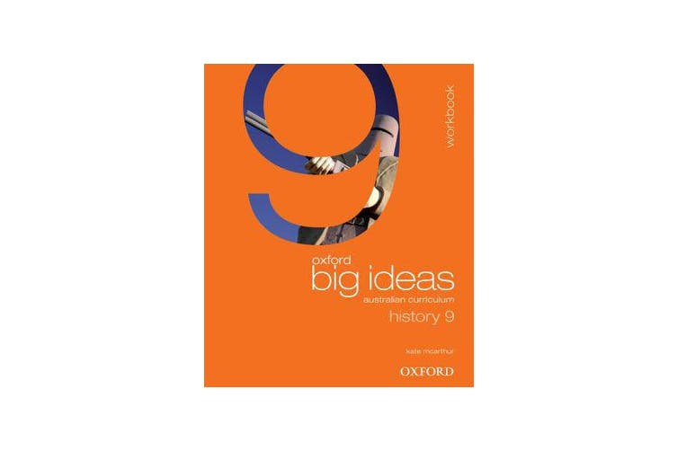 Oxford Big Ideas History 9 Australian Curriculum Workbook