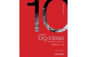 Oxford Big Ideas History 10 Australian Curriculum Workbook