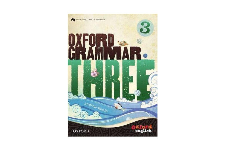 Oxford Grammar 3 - for Australian Schools