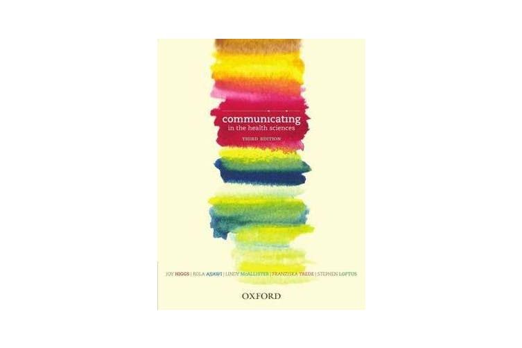 Communicating in the Health Sciences, Third Edition