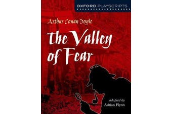 Oxford Playscripts - The Valley of Fear
