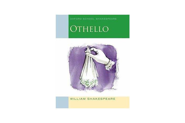 Oxford School Shakespeare - Othello