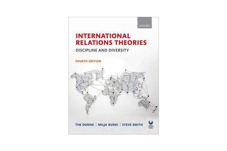International Relations Theories - Discipline and Diversity