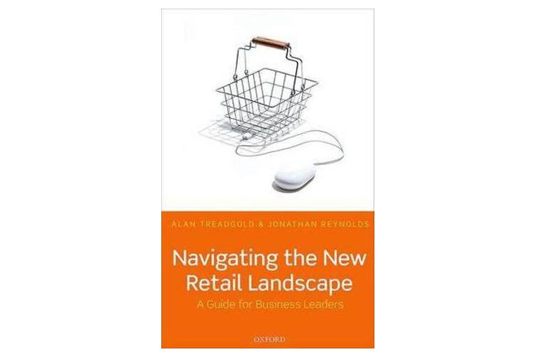 Navigating the New Retail Landscape - A Guide for Business Leaders
