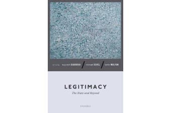 Legitimacy - The State and Beyond