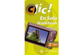 Clic! - 2: En Solo Workbook Star
