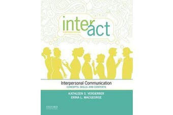 Inter-Act - Interpersonal Communication: Concepts, Skills and Contexts