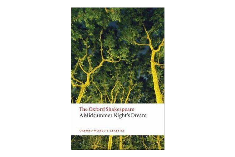 A Midsummer Night's Dream - The Oxford Shakespeare
