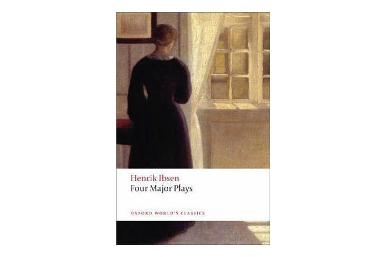 Four Major Plays - (Doll's House; Ghosts; Hedda Gabler; and The Master Builder)