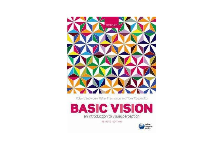 Basic Vision - An Introduction to Visual Perception