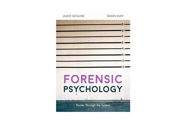 Forensic Psychology - Routes through the system