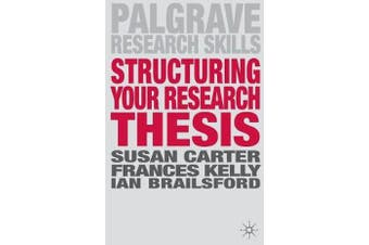 Structuring Your Research Thesis
