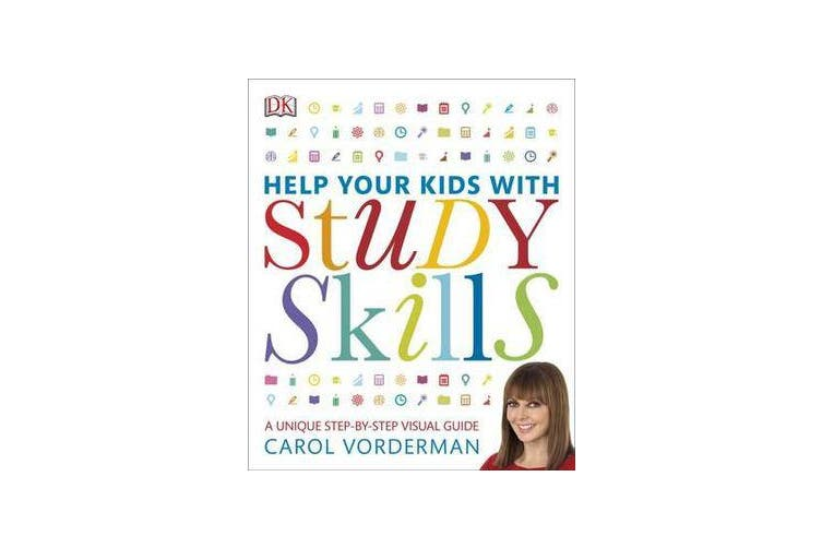 Help Your Kids With Study Skills - A Unique Step-by-Step Visual Guide