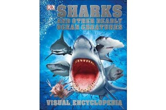 Sharks and Other Deadly Ocean Creatures - Visual Encyclopedia
