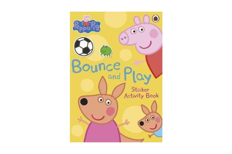 Peppa Pig - Bounce and Play: Sticker Activity Book