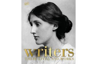 Writers - Their Lives and Works