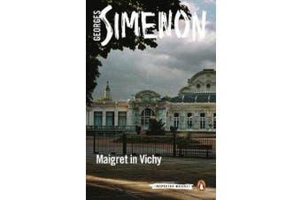 Maigret in Vichy - Inspector Maigret #68