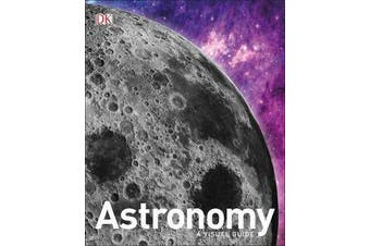 Astronomy - A Visual Guide