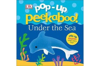 Pop-Up Peekaboo! Under The Sea
