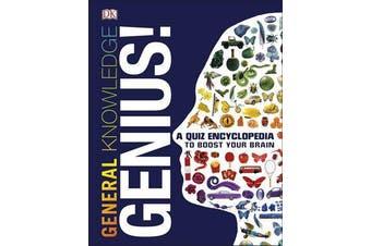 General Knowledge Genius! - A Quiz Encyclopedia to Boost Your Brain