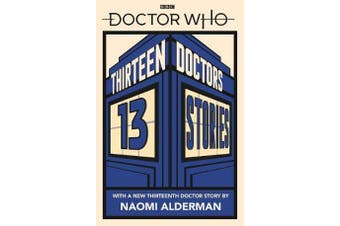 Doctor Who - Thirteen Doctors 13 Stories