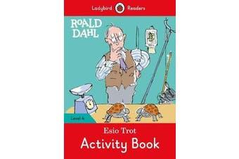 Roald Dahl - Esio Trot Activity Book - Ladybird Readers Level 4