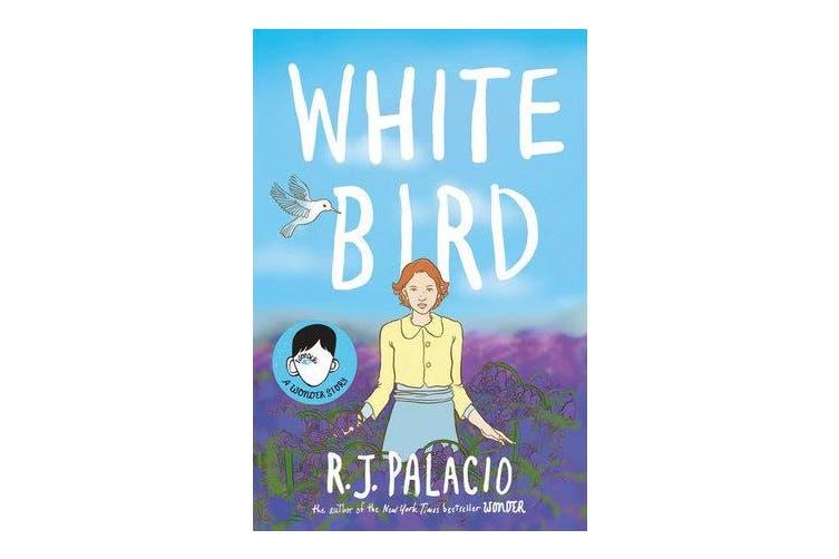 White Bird - A Graphic Novel