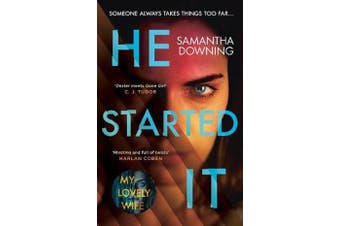 He Started It - The new psychological thriller from #1 bestselling author of My Lovely Wife
