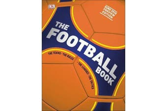 The Football Book - The Teams *The Rules *The Leagues *The Tactics