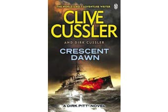 Crescent Dawn - Dirk Pitt #21