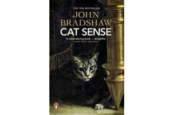 Cat Sense - The Feline Enigma Revealed
