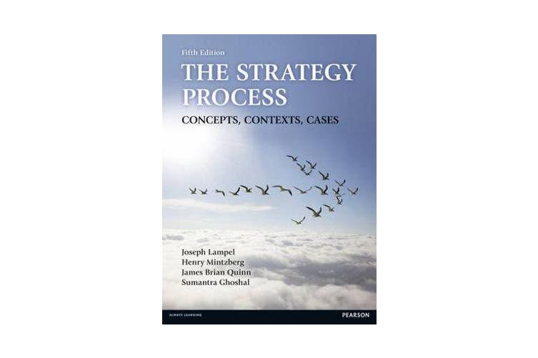 The Strategy Process - Concepts, Contexts, Cases