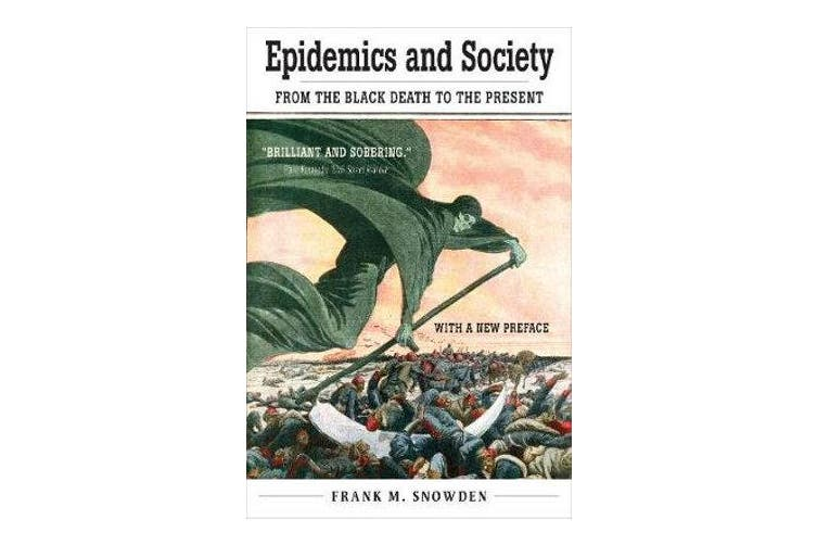 Epidemics and Society - From the Black Death to the Present