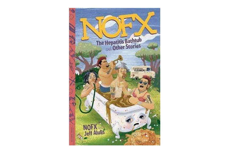 NOFX - The Hepatitis Bathtub and Other Stories