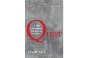 Quiet - The Power of Introverts in a World That Can't Stop Talking