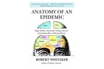 Anatomy Of An Epidemic