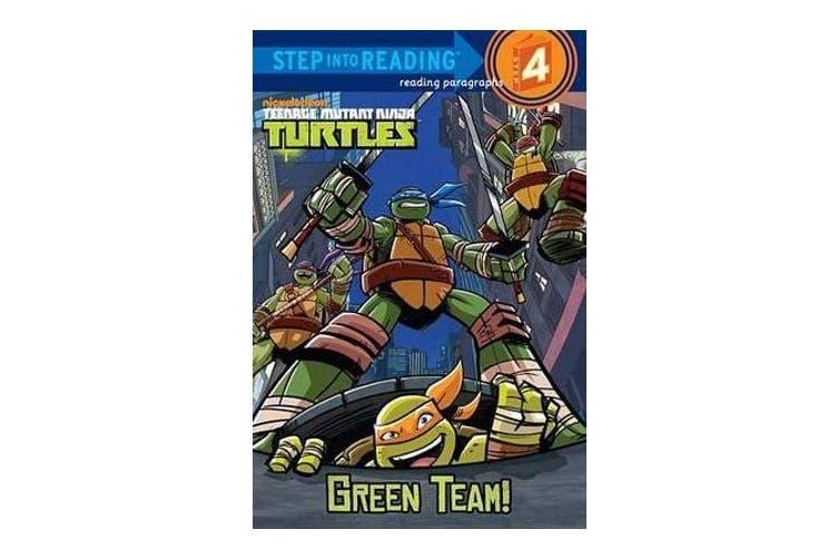 Teenage Mutant Ninja Turtles - Green Team!