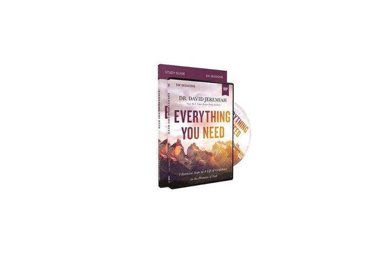 Everything You Need Study Guide with DVD - Essential Steps to a Life of Confidence in the Promises of God