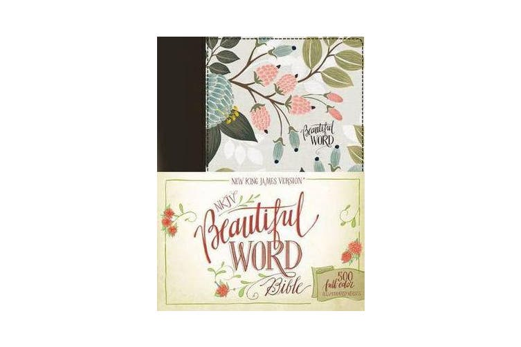 NKJV, Beautiful Word Bible, Cloth over Board, Multi-color Floral, Red Letter Edition - 500 Full-Color Illustrated Verses