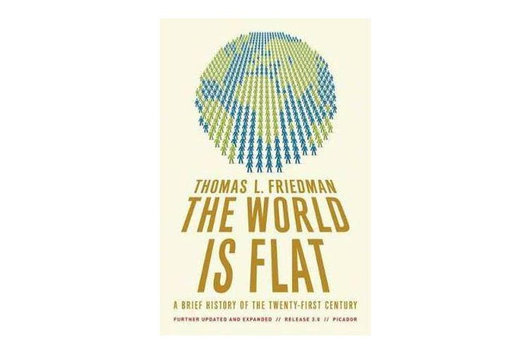 The World Is Flat 3.0 - A Brief History of the Twenty-First Century