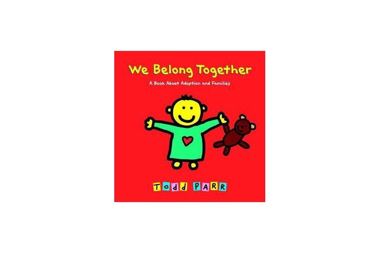 We Belong Together - A Book About Adoption and Families