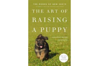 The Art Of Raising A Puppy - Revised and Updated