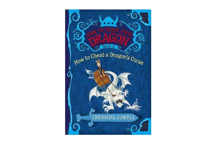 How to Train Your Dragon Book 4 - How to Cheat a Dragon's Curse