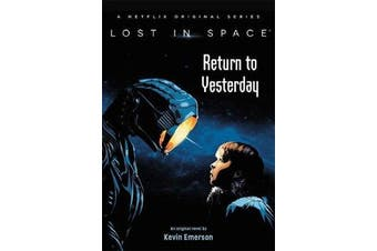 Lost in Space - Return to Yesterday