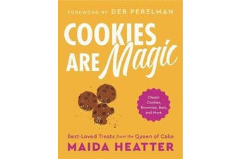 Cookies Are Magic - Classic Cookies, Brownies, Bars, and More
