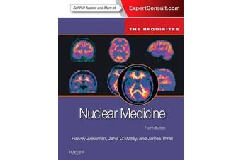 Nuclear Medicine - The Requisites