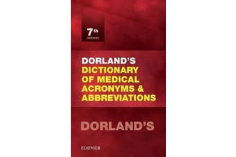 Dorland's Dictionary of Medical Acronyms and Abbreviations