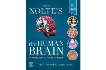 Nolte's The Human Brain - An Introduction to its Functional Anatomy